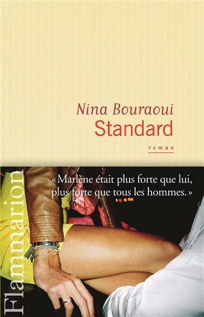 Standard, Nina Bouraoui