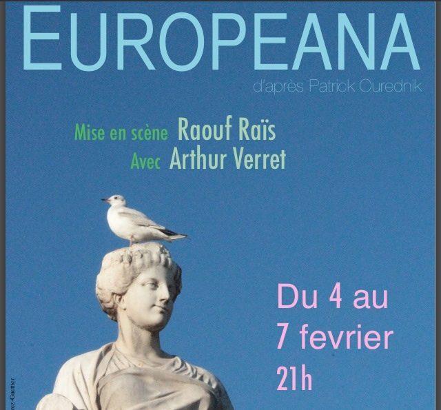« Europeana » un spectacle du collectif Hubris mis en scène par Raouf Raïs
