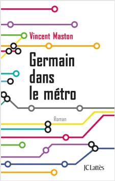 « Germain dans le Métro » de Vincent Maston