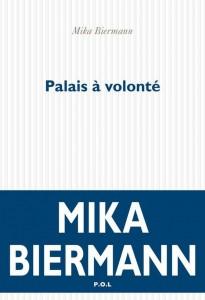 mika biermann- palais à volonté