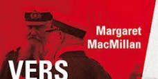 [Chronique] Margaret Mac Millan «Vers la grande guerre»