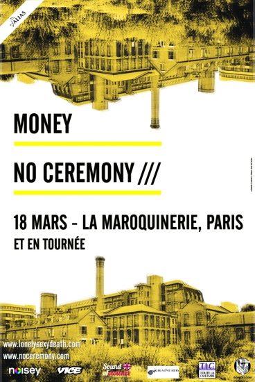 [Live report] No Ceremony /// et Money à la Maroquinerie