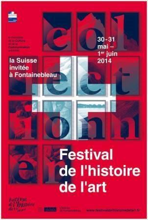 Festival de l'histoire de l'art de Fontainebleau 2014 ; une édition sous le signe de la collection et de la Suisse