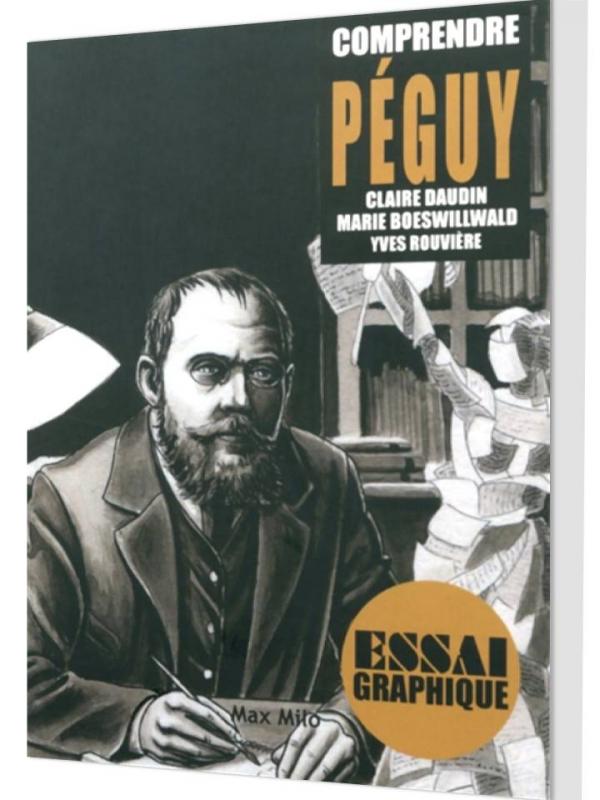 «Comprendre Peguy», un essai graphique sur la figure clé du début du 20ème siècle