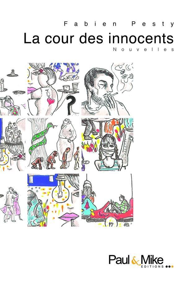 «La cour des innocents», un recueil joliment cruel de Fabien Pesty