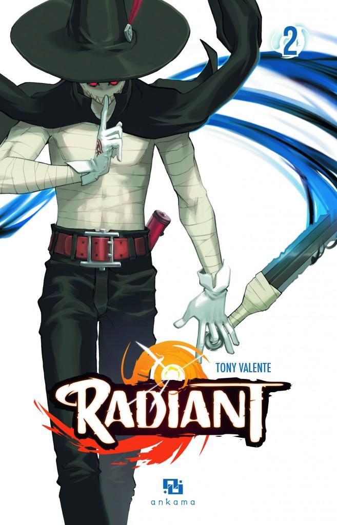 « Radiant » tome 1 et 2 : les sorciers ouvrent la chasse