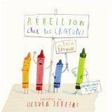 Rébellion chez les crayons de Drew Daywalt et Oliver Jeffers