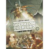 Opération Overlord tome 1 de Michael Le Galli et Davide Fabbri