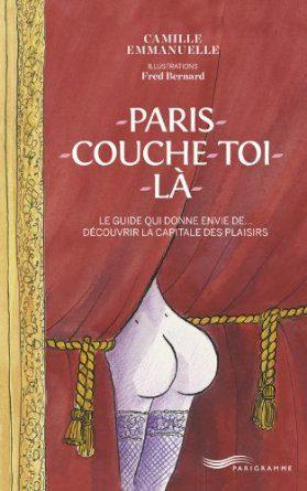 Paris couche-toi là! de Camille Emmanuelle et Fred Bernard