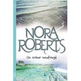 Un coeur naufragé de Nora Roberts