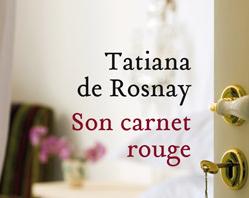 «Son carnet rouge», un cruel recueil d'adultères par Tatiana de Rosnay