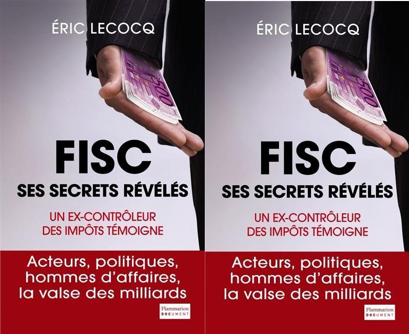 Eric Lecocq dévoile les secrets du Fisc