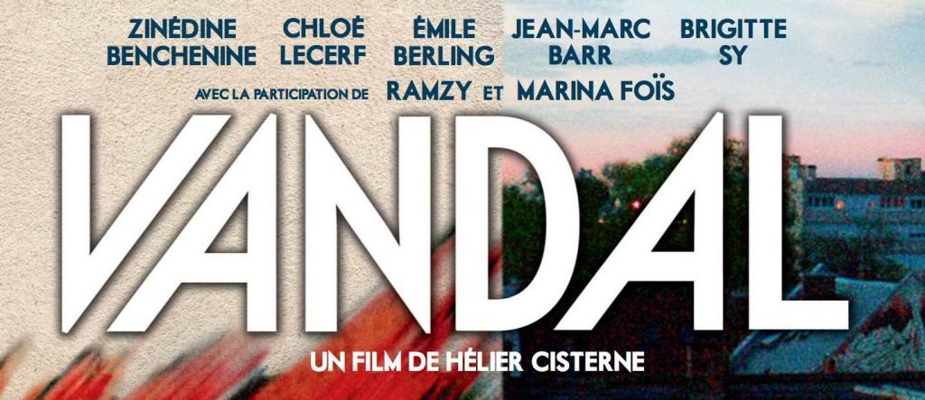 [Critique] «Vandal» de Hélier Cisterne, la fureur de vivre en dvd