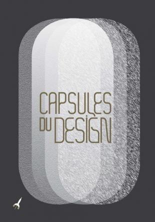 Quand les plus beaux objets design des plus grandes collections s'exposent: les Capsules du Design