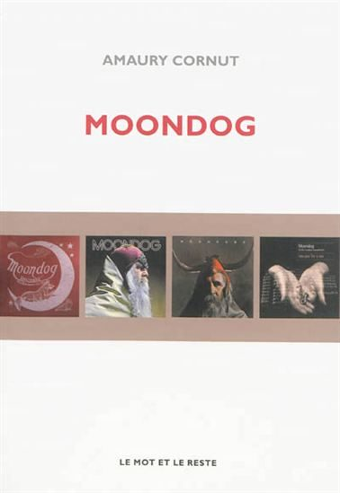 « Moondog » d'Amaury Cornut, get a move on