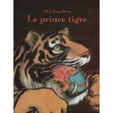 Le prince tigre de Chen Jiang Hong