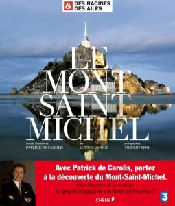 Des Racines & des Ailes - Le Mont Saint Michel