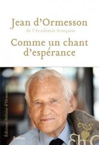 Jean d'Ormesson, Comme un chant d'espérance