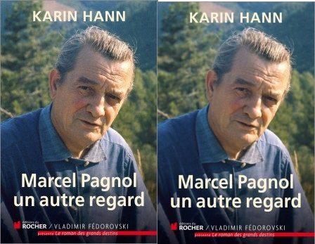 Un autre regard sur Marcel Pagnol