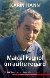 karin-hann-marcel-pagnol-un-autre-regard-9782268075839