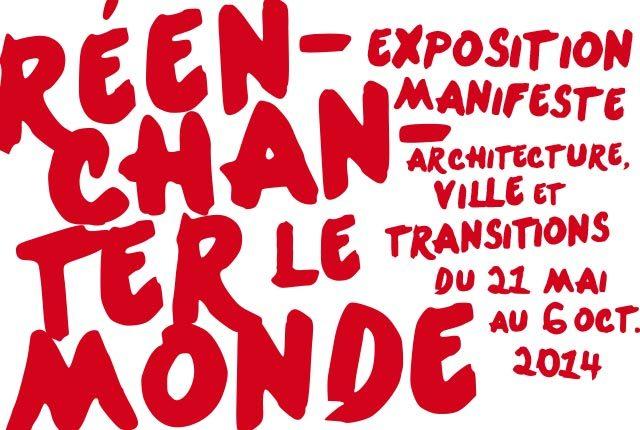 « Réenchanter le Monde » : la nouvelle exposition pleine d'espoir de la Cité de l'Architecture