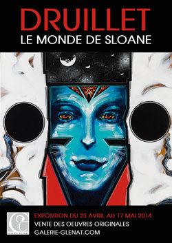 Le monde de Sloane s'expose à la Galerie Glénat jusqu'au 20 mai 2014