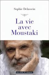 «La vie avec Moustaki» de Sophie Delassein