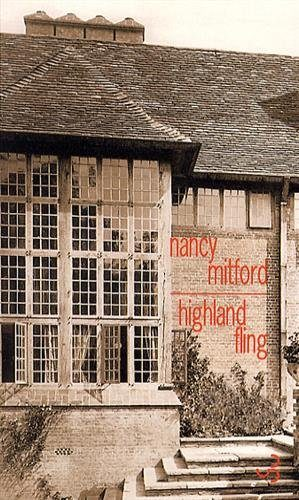 [Critique] Highland Fling de Nancy Mitford chez Christian Bourgois éditeur