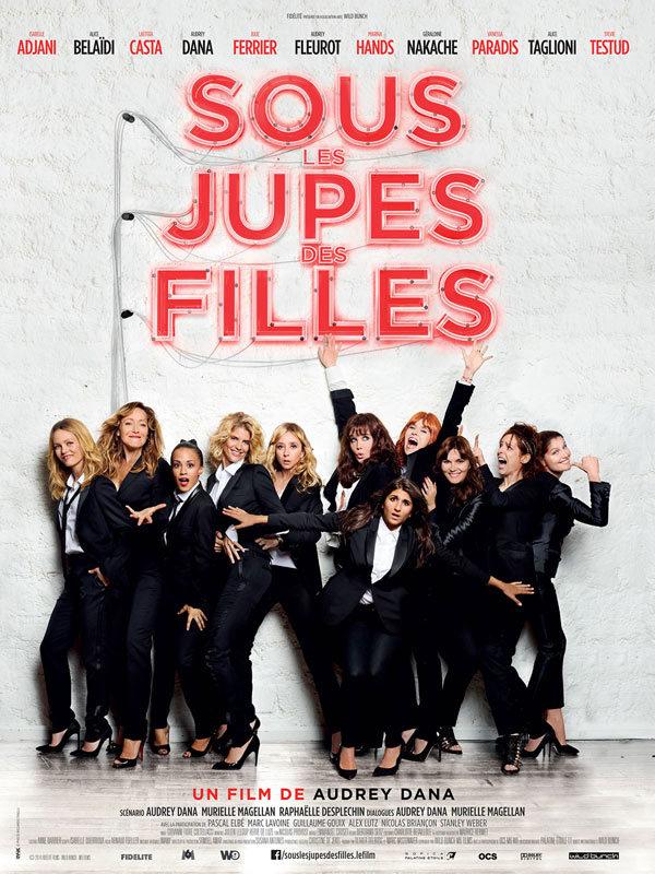 [Critique] « Sous les jupes des filles » : casting de stars pour une comédie bordélique assez joyeuse