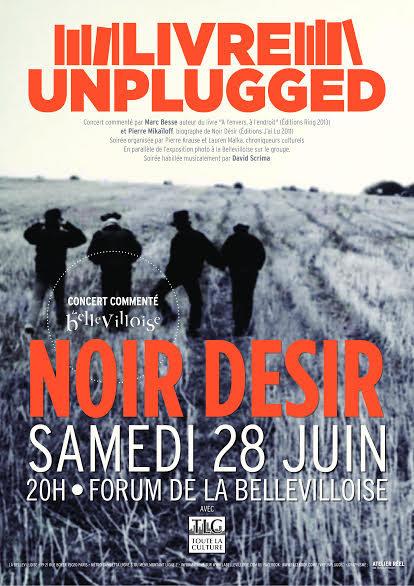 Noir Désir célébré à la Bellevilloise ce week-end pour le Livre Unplugged