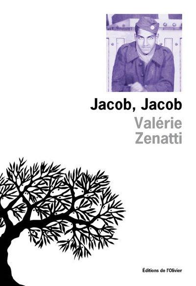 «Jacob, Jacob» de Valérie Zenatti : dans les pas d'un soldat juif de Constantine en 1944