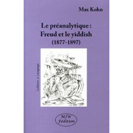 la-preanalytique-freud-et-le-yiddish-1877-1897-de-max-kohn-975265312_ML