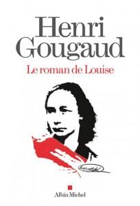 le roman de louise - gougaud
