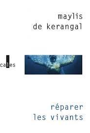«Réparer les vivants», poétique du pouls par Maylis de Kerangal