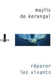 réparer les vivants kerangal