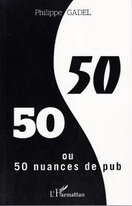 50-50 50 nuances de pub