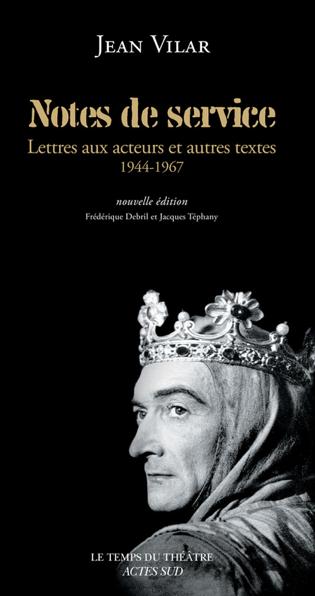 Jean Vilar, «Notes de service»: l'essence du théâtre populaire