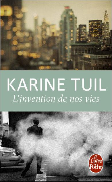 Gagnez 5 exemplaires de « L'Invention de nos vies » de Karin Tuil (Le Livre de Poche)
