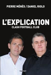 Pierre Ménès, Daniel Riolo, L'explication clash football club