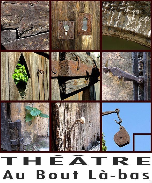 Théâtre Au Bout Là-Bas