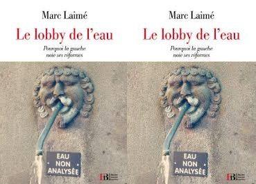 Marc Laimé décrypte «Le lobby de l'eau»