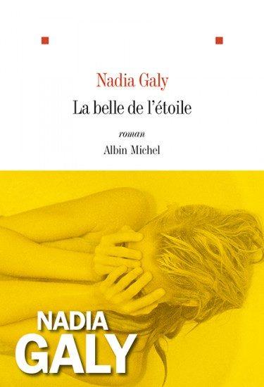 «La belle de l'étoile» de Nadia Galy : Saint-Pierre-et-Miquelon remède au chagrin d'amour