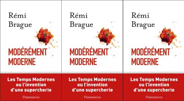 Rémi Brague se déclare «Modérément moderne»