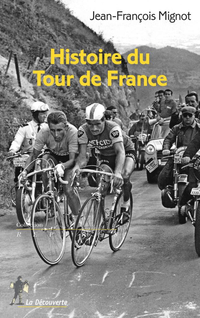 Une Histoire du Tour de France, par Jean- François Mignot