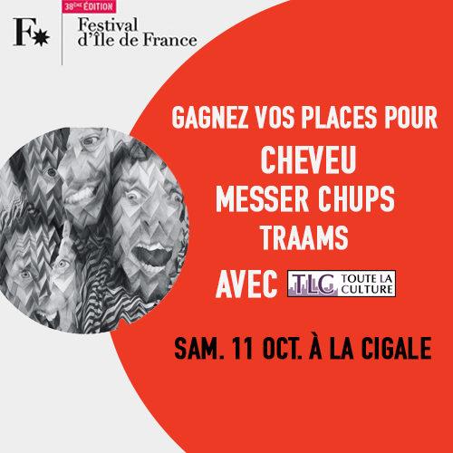 Gagnez vos places pour le concert de Traams et de Cheveu à la Cigale le 11 octobre (festival île-de-France)