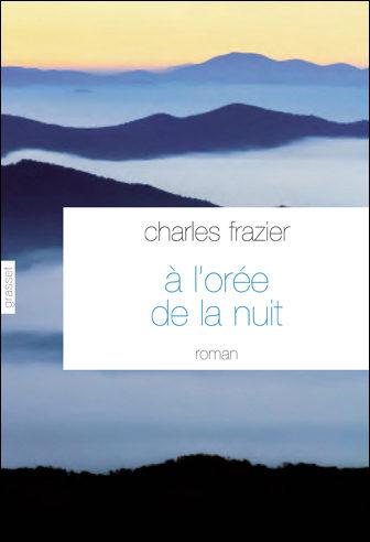 « A l'Orée de la Nuit » de Charles Frazier : glaçante Nuit du Chasseur