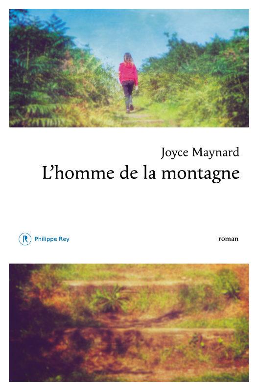 [Critique] L'Homme de la montagne : le regard tendre et lucide de Joyce Maynard sur l'adolescence