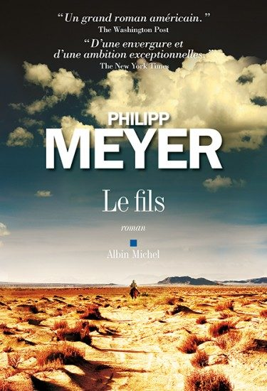 « Le Fils de Philipp Meyer » : magnifique portrait d'une Amérique disparue
