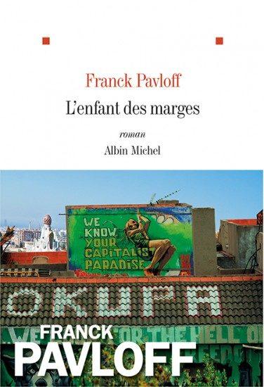 «L'enfant des marges», de Franck Pavloff : bouillonnement à Barcelone