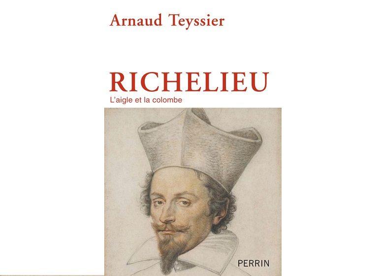 Arnaud Teyssier biographe de Richelieu